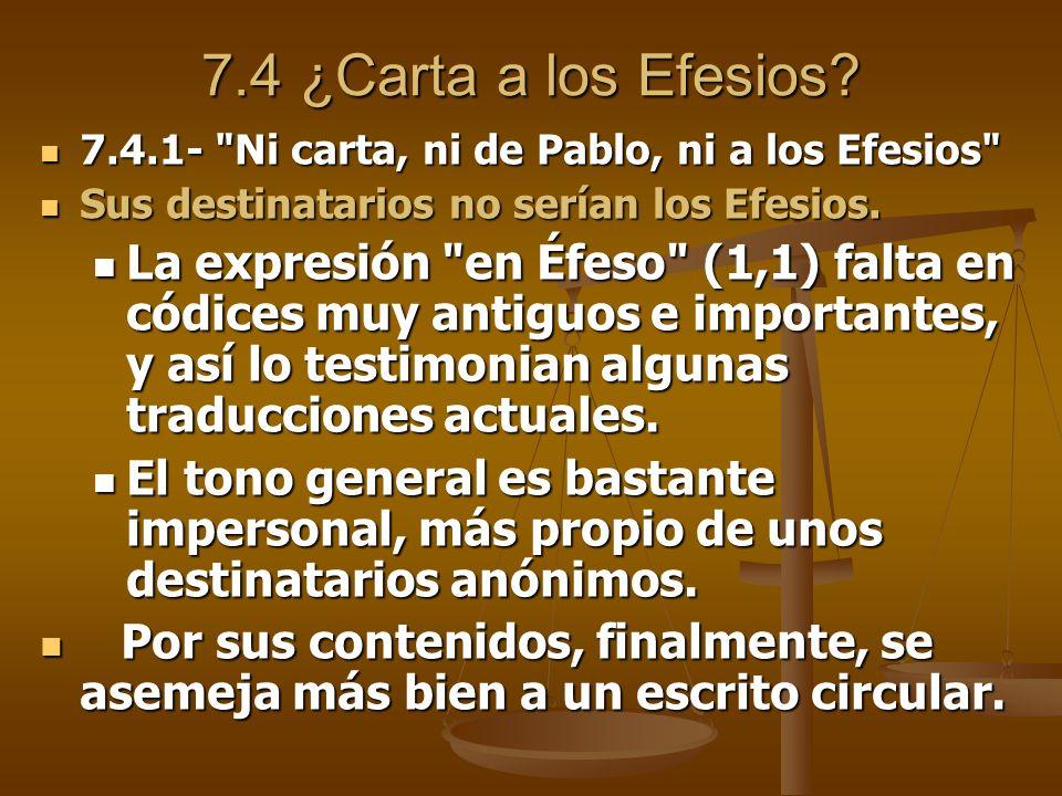 7.4 ¿Carta a los Efesios? 7.4.1-