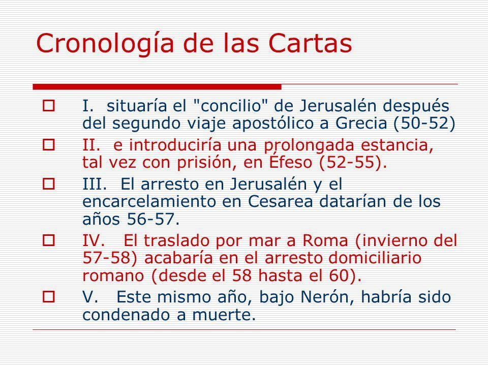 Cronología de las Cartas I. situaría el