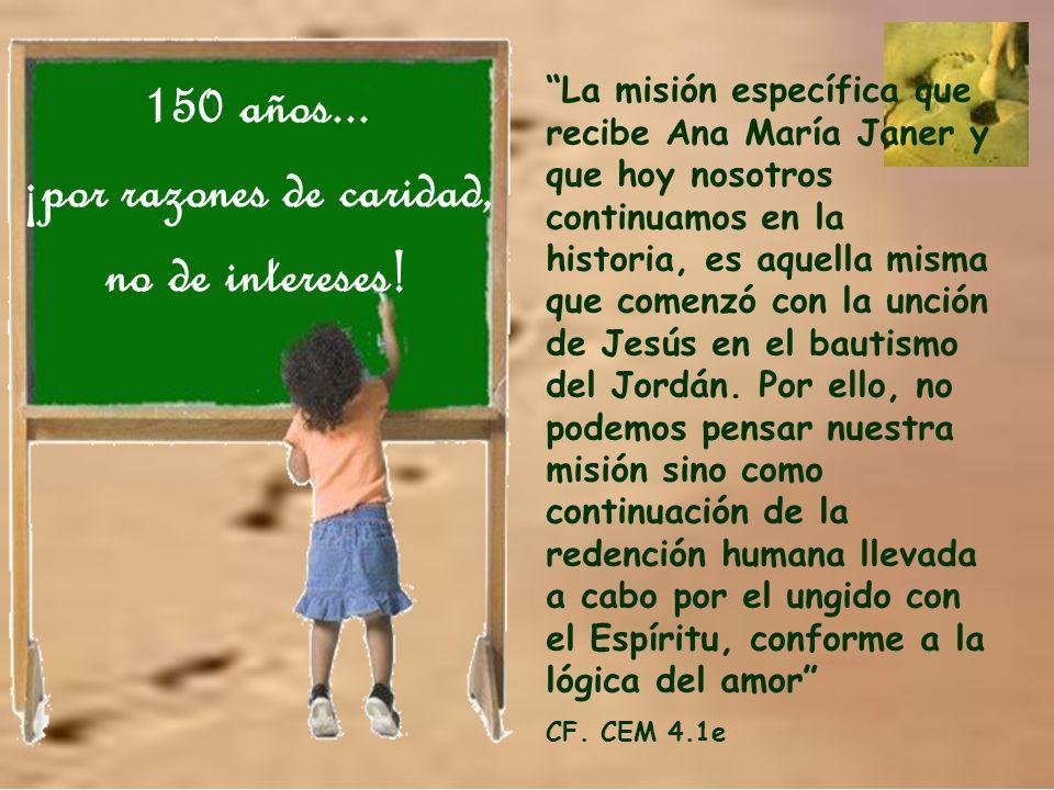 150 años...¡por razones de caridad, no de intereses.