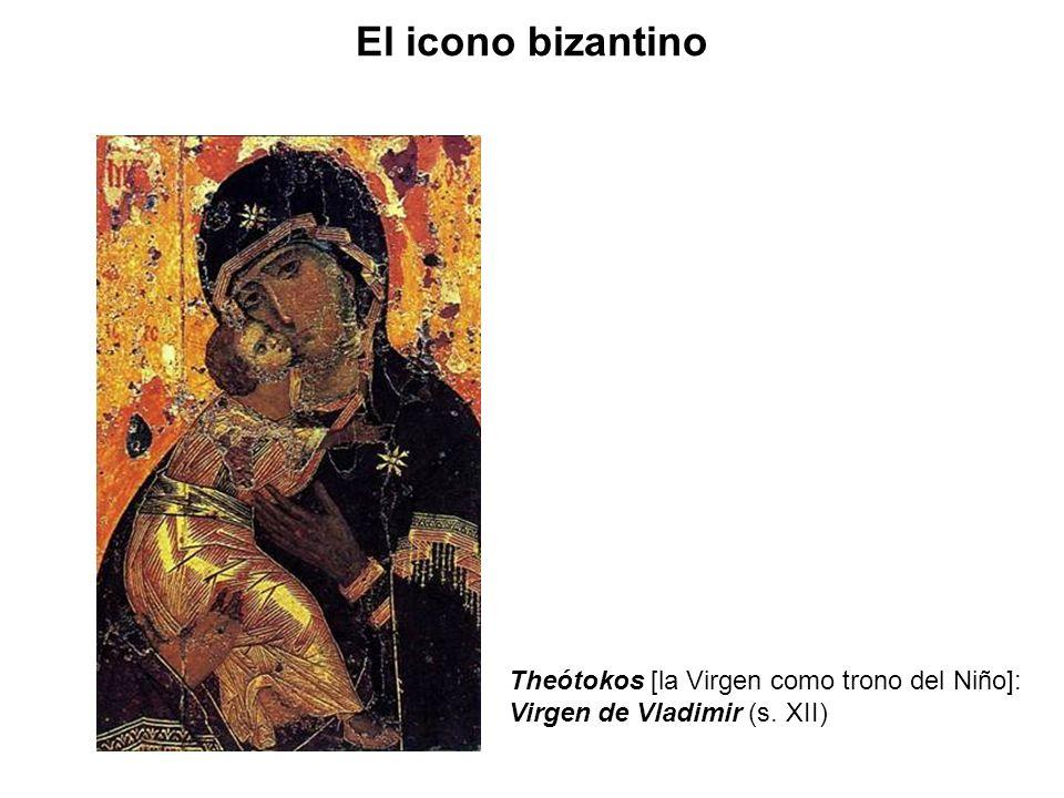 Theótokos [la Virgen como trono del Niño]: Virgen de Vladimir (s. XII) El icono bizantino