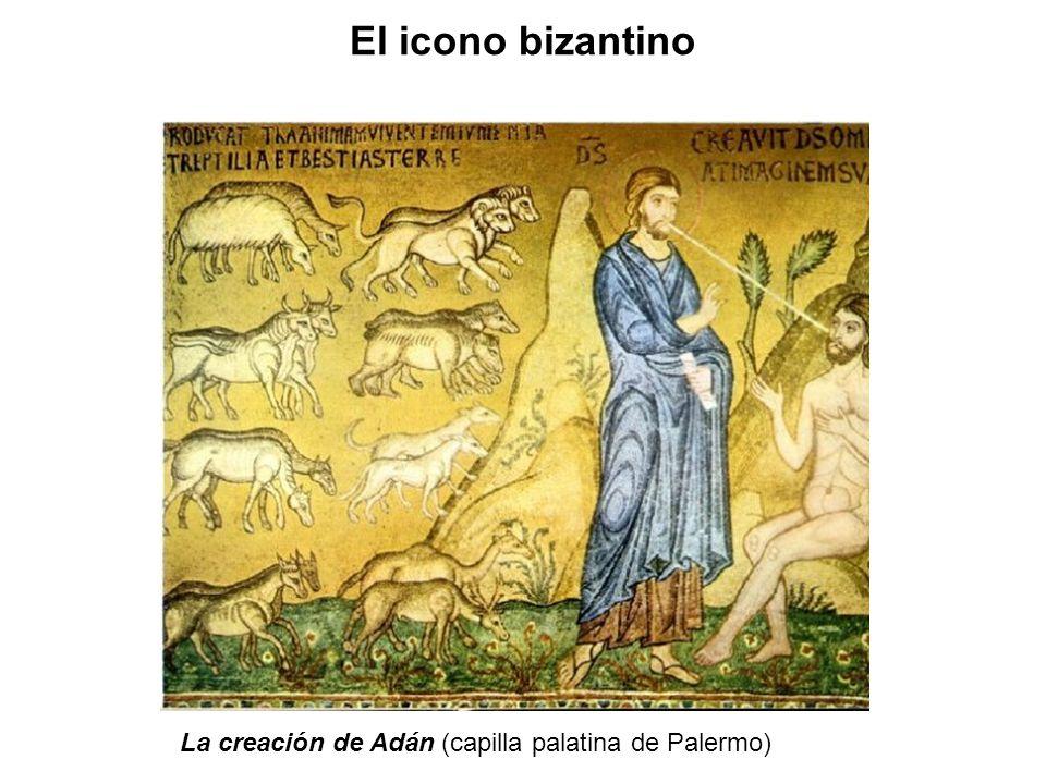 La creación de Adán (capilla palatina de Palermo) El icono bizantino