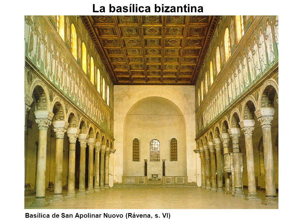 Basílica de San Apolinar Nuovo (Rávena, s. VI) La basílica bizantina
