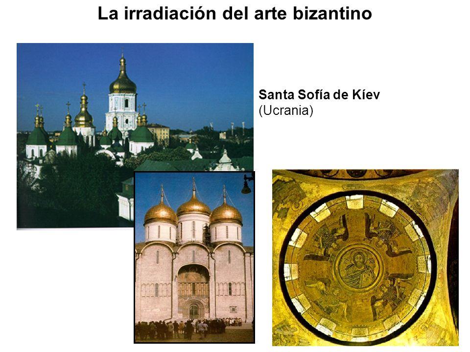 Santa Sofía de Kíev (Ucrania) La irradiación del arte bizantino