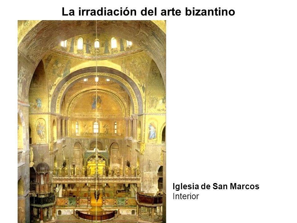La irradiación del arte bizantino Iglesia de San Marcos Interior