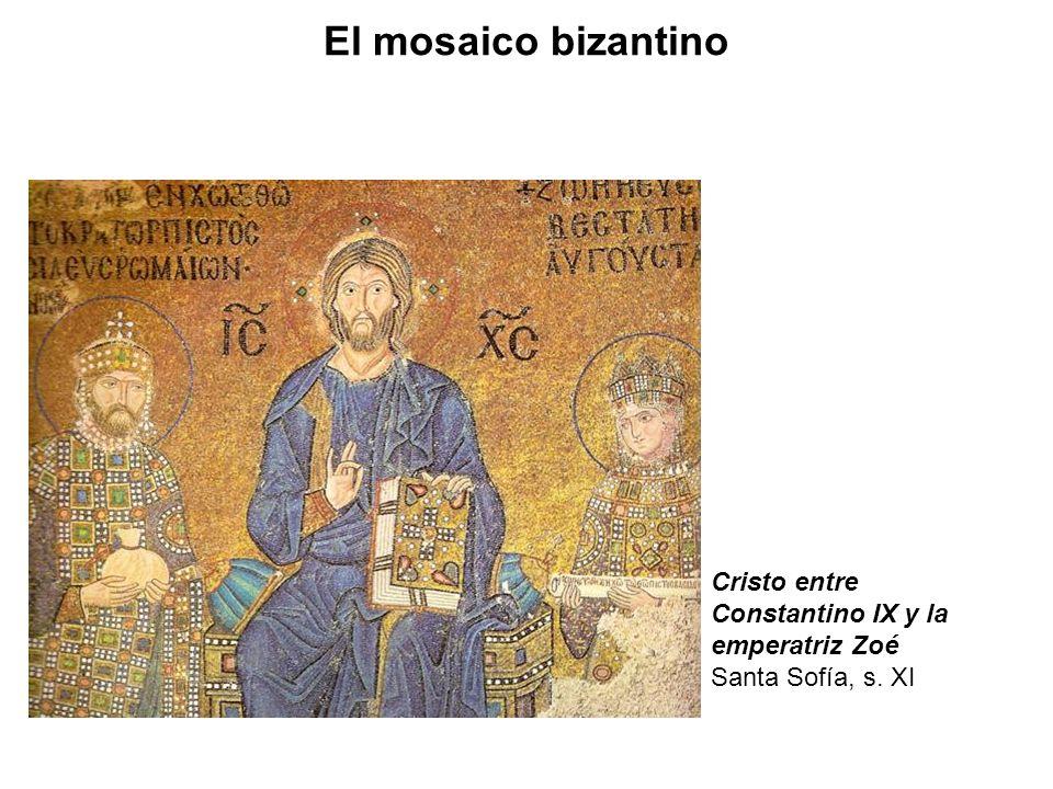 Cristo entre Constantino IX y la emperatriz Zoé Santa Sofía, s. XI El mosaico bizantino