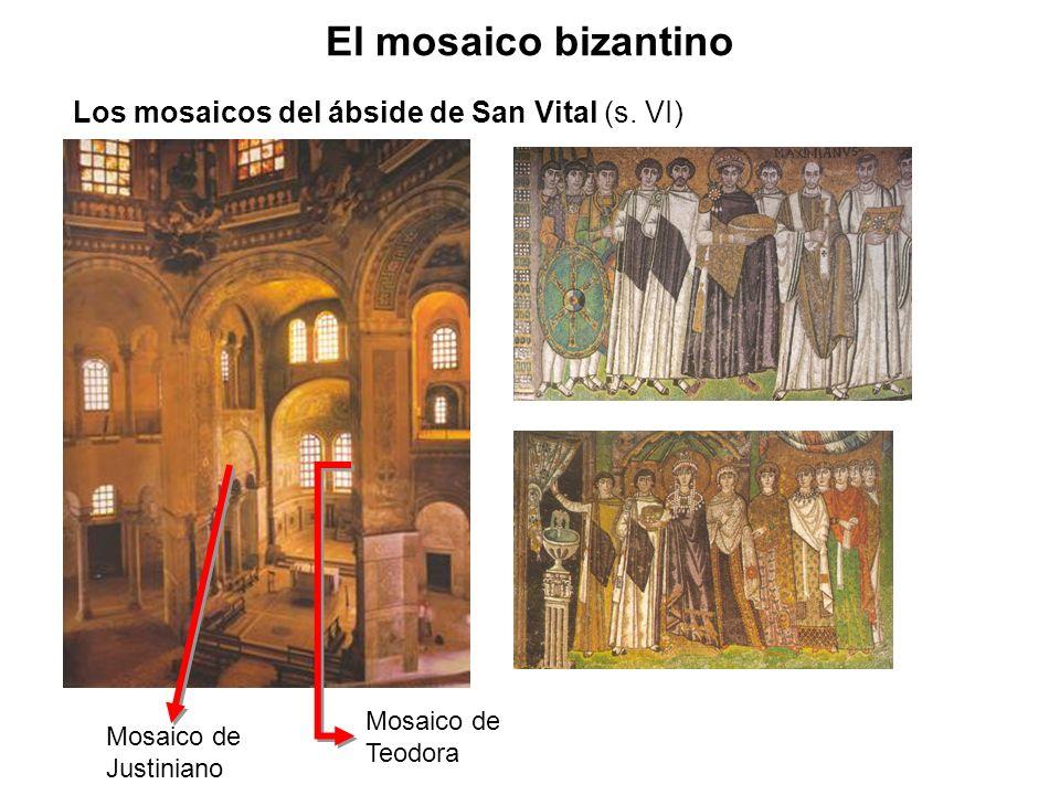 Mosaico de Justiniano Mosaico de Teodora Los mosaicos del ábside de San Vital (s. VI) El mosaico bizantino