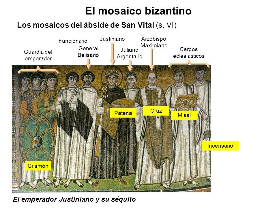 El emperador Justiniano y su séquito El mosaico bizantino Los mosaicos del ábside de San Vital (s. VI) Guardia del emperador Funcionario General Belis