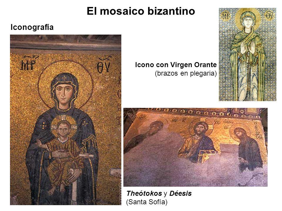 Iconografía El mosaico bizantino Theótokos y Déesis (Santa Sofía) Icono con Virgen Orante (brazos en plegaria)
