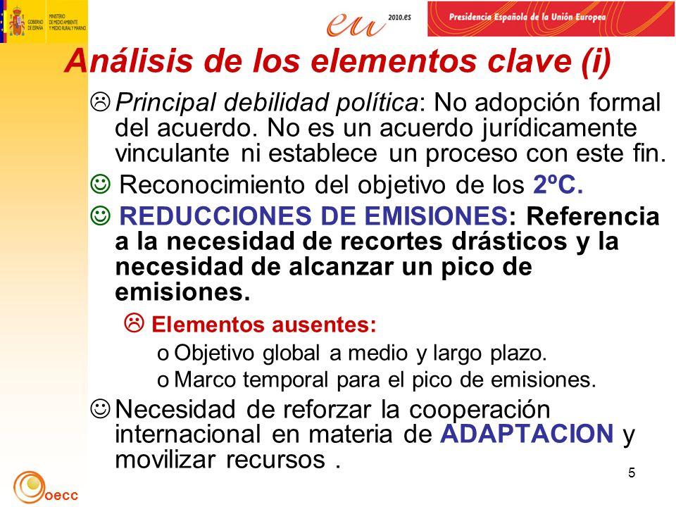 oecc 5 Análisis de los elementos clave (i) Principal debilidad política: No adopción formal del acuerdo.