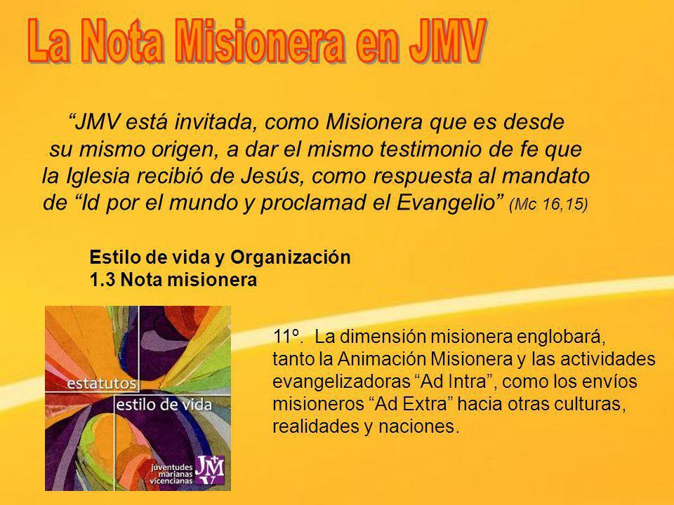 JMV está invitada, como Misionera que es desde su mismo origen, a dar el mismo testimonio de fe que la Iglesia recibió de Jesús, como respuesta al man