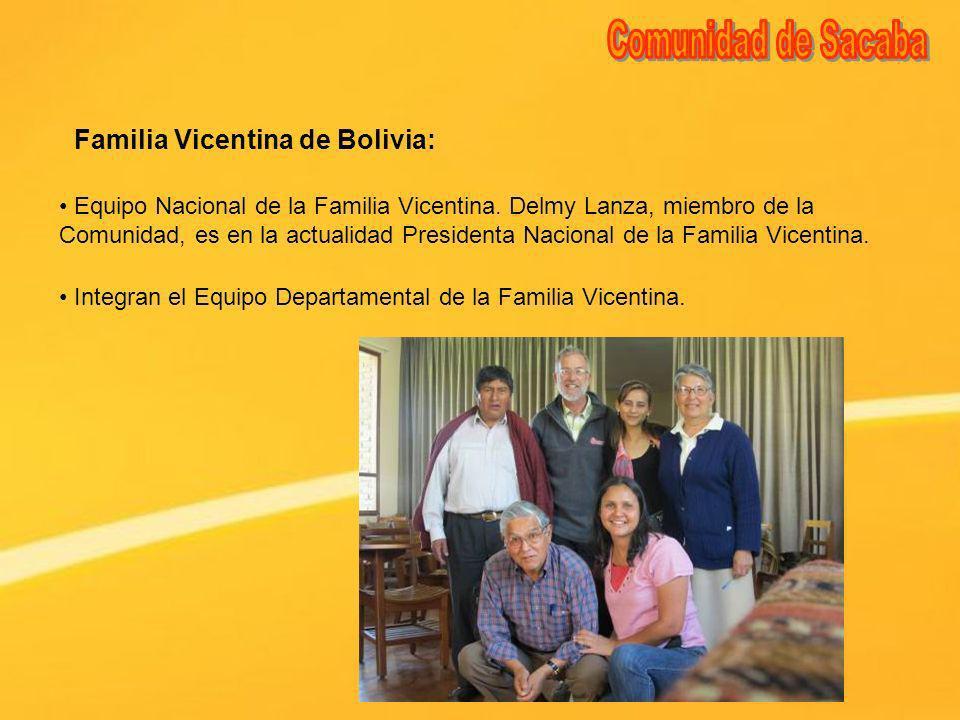 Familia Vicentina de Bolivia: Equipo Nacional de la Familia Vicentina. Delmy Lanza, miembro de la Comunidad, es en la actualidad Presidenta Nacional d