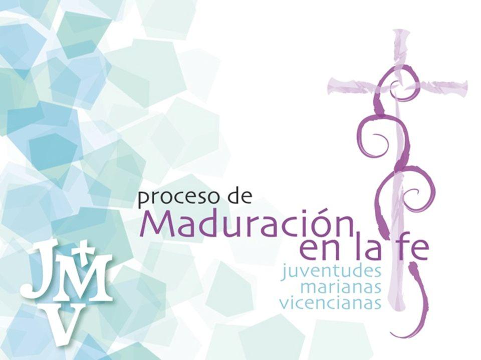 PROCESO DE MADURACIÓN EN LA FE: 1ª ETAPA Símbolo: Cruz Vicenciana (1ª ETAPA) Nuevos Símbolos del Proceso de Maduración en la Fe de JMV