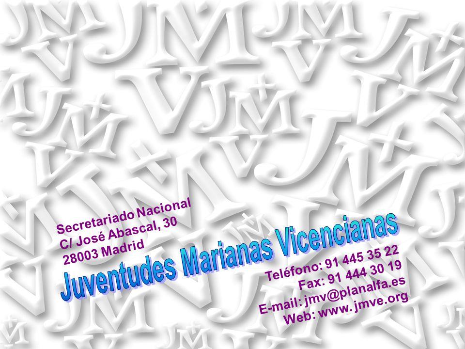 Secretariado Nacional C/ José Abascal, 30 28003 Madrid Teléfono: 91 445 35 22 Fax: 91 444 30 19 E-mail: jmv@planalfa.es Web: www. jmve.org