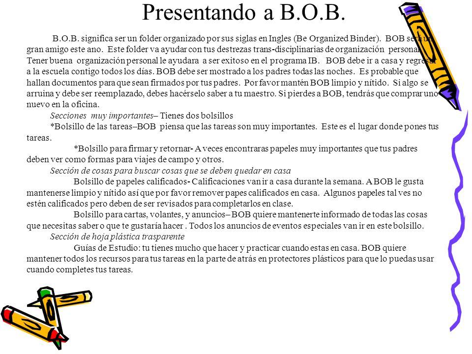 Presentando a B.O.B. B.O.B. significa ser un folder organizado por sus siglas en Ingles (Be Organized Binder). BOB será un gran amigo este ano. Este f