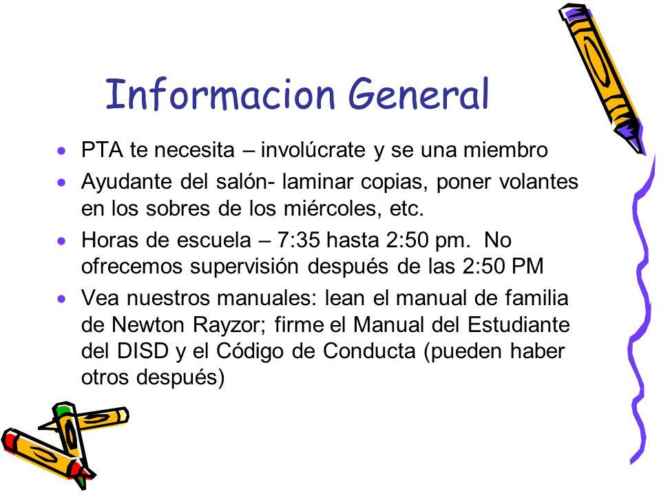 Informacion General PTA te necesita – involúcrate y se una miembro Ayudante del salón- laminar copias, poner volantes en los sobres de los miércoles,