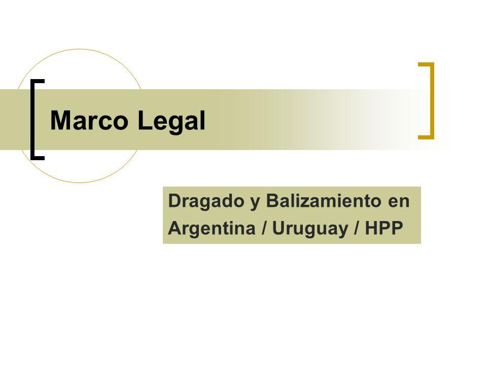 Marco Legal Dragado y Balizamiento en Argentina / Uruguay / HPP