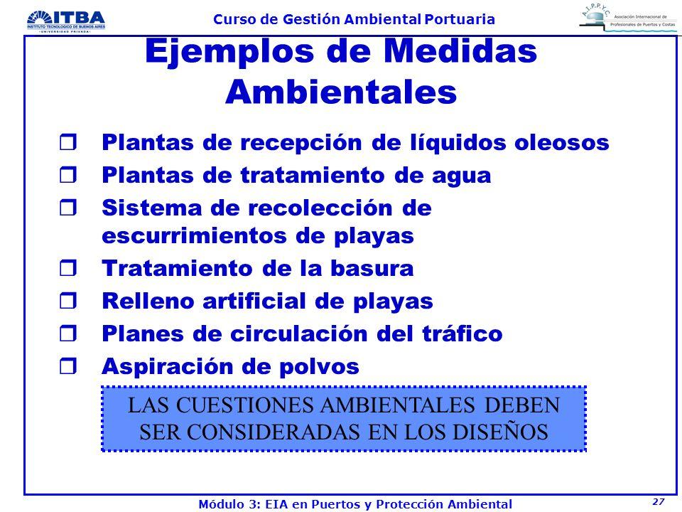 27 Curso de Gestión Ambiental Portuaria Módulo 3: EIA en Puertos y Protección Ambiental Ejemplos de Medidas Ambientales rPlantas de recepción de líqui