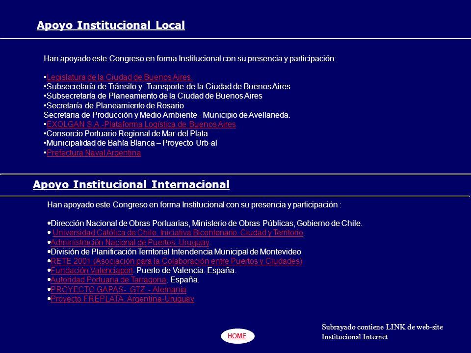 HOME Apoyo Institucional Local Han apoyado este Congreso en forma Institucional con su presencia y participación: Legislatura de la Ciudad de Buenos Aires.Legislatura de la Ciudad de Buenos Aires.