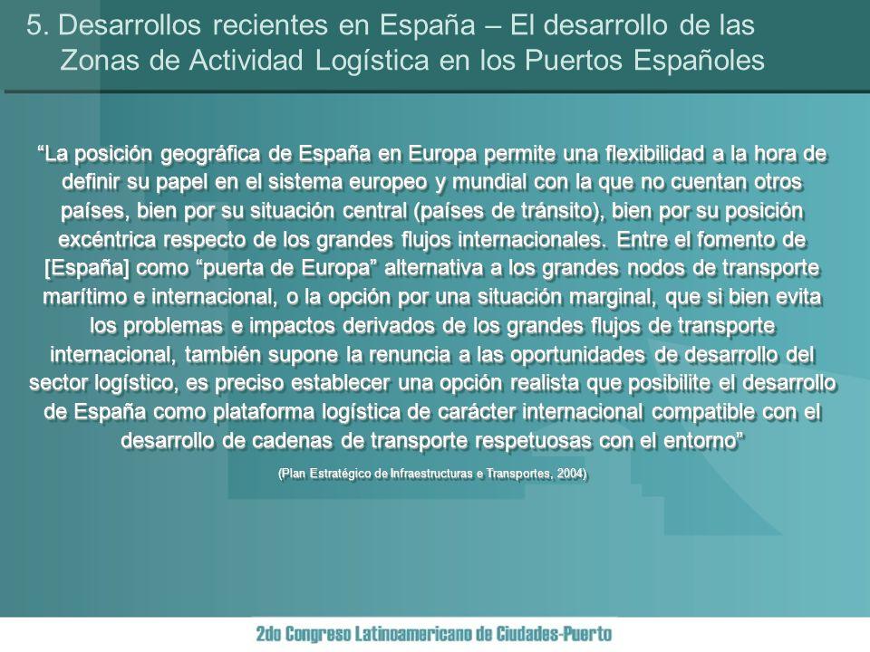 La posición geográfica de España en Europa permite una flexibilidad a la hora de definir su papel en el sistema europeo y mundial con la que no cuentan otros países, bien por su situación central (países de tránsito), bien por su posición excéntrica respecto de los grandes flujos internacionales.