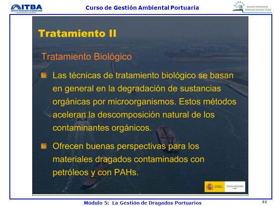 51 Curso de Gestión Ambiental Portuaria Módulo 5: La Gestión de Dragados Portuarios