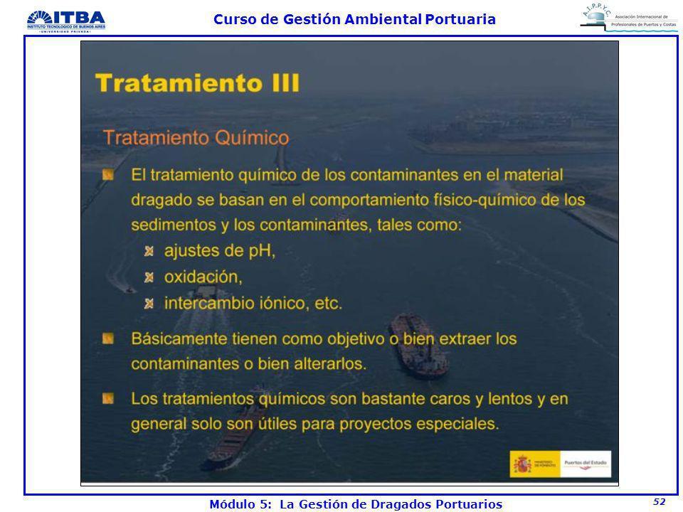 52 Curso de Gestión Ambiental Portuaria Módulo 5: La Gestión de Dragados Portuarios