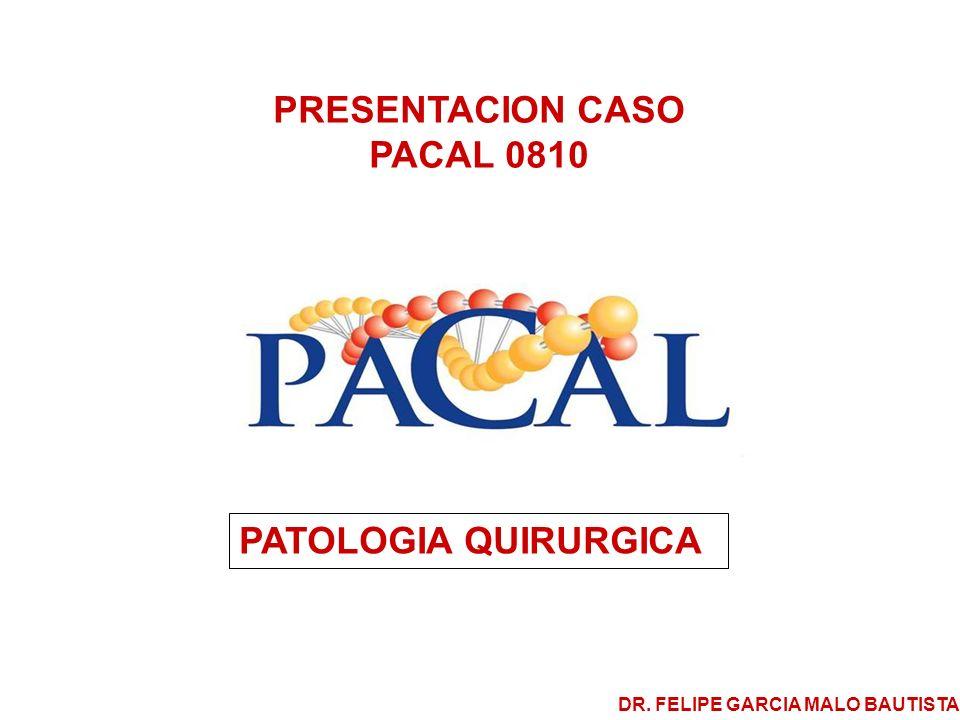 CASO PATOLOGIA QUIRURGICA 0810 Paciente masculino de 57 años, el cual presenta una fístula en el cuadrante superior derecho, con salida de materia fecal y sangre, se le efectúa colectomía y reseccion del trayecto fistuloso.