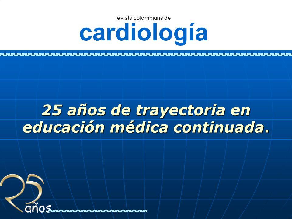 cardiología revista colombiana de años Vol. 1 No. 1 Noviembre 1985