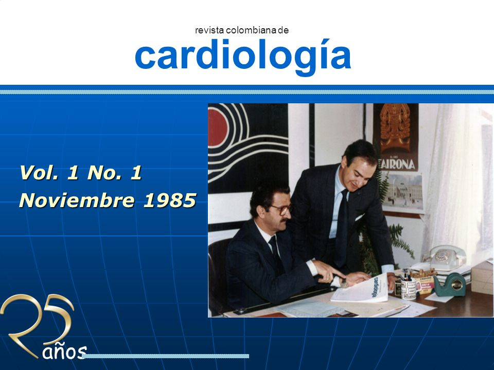 cardiología revista colombiana de años Ser el medio de expresión y difusión de la investigación colombiana en el campo de la cardiología y en otras áreas relacionadas con el sistema cardiovascular.Ser el medio de expresión y difusión de la investigación colombiana en el campo de la cardiología y en otras áreas relacionadas con el sistema cardiovascular.