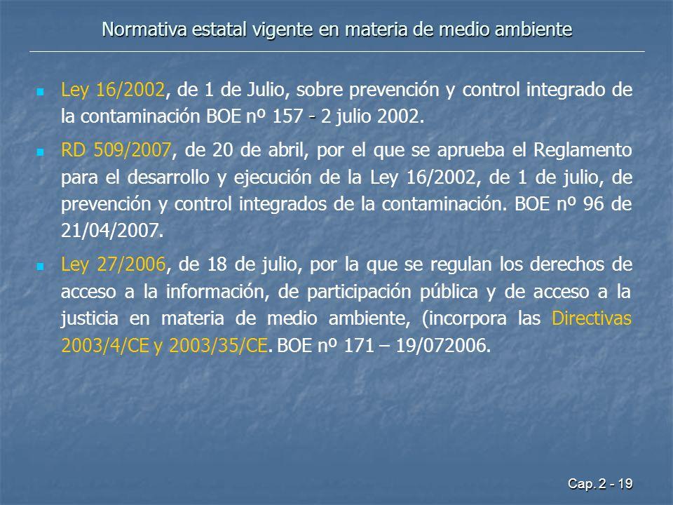 Cap. 2 - 19 Normativa estatal vigente en materia de medio ambiente - Ley 16/2002, de 1 de Julio, sobre prevención y control integrado de la contaminac