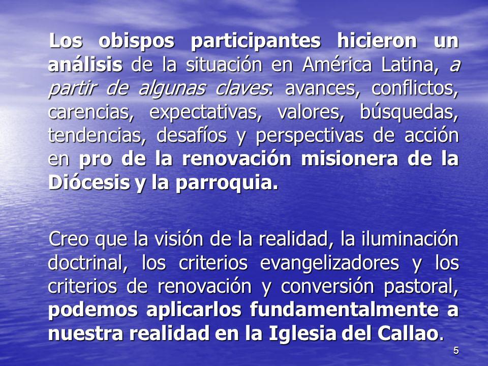 5 Los obispos participantes hicieron un análisis de la situación en América Latina, a partir de algunas claves: avances, conflictos, carencias, expect