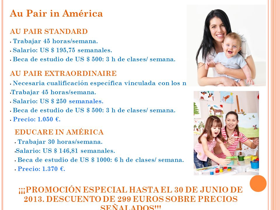 Au Pair in Europa PROGRAMA AU PAIR REQUISITOS: Chicas y chicos.