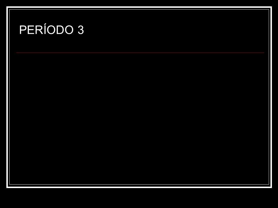 PERÍODO 3
