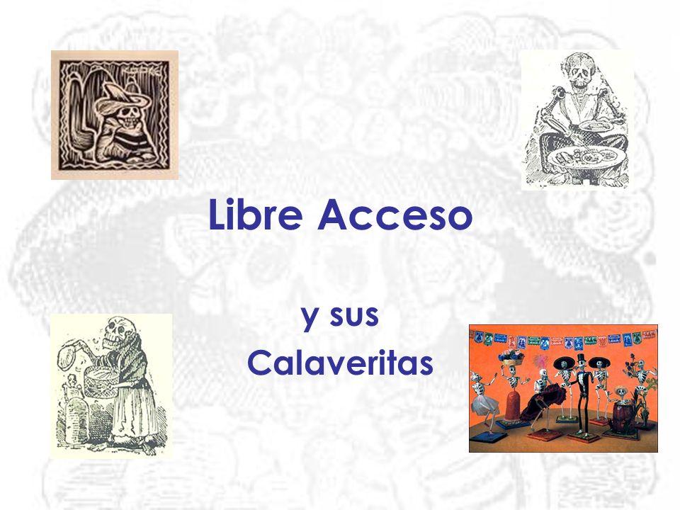 Libre Acceso y sus Calaveritas