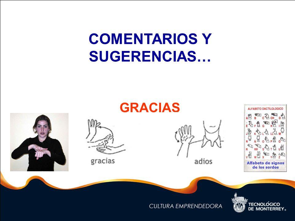COMENTARIOS Y SUGERENCIAS… GRACIAS