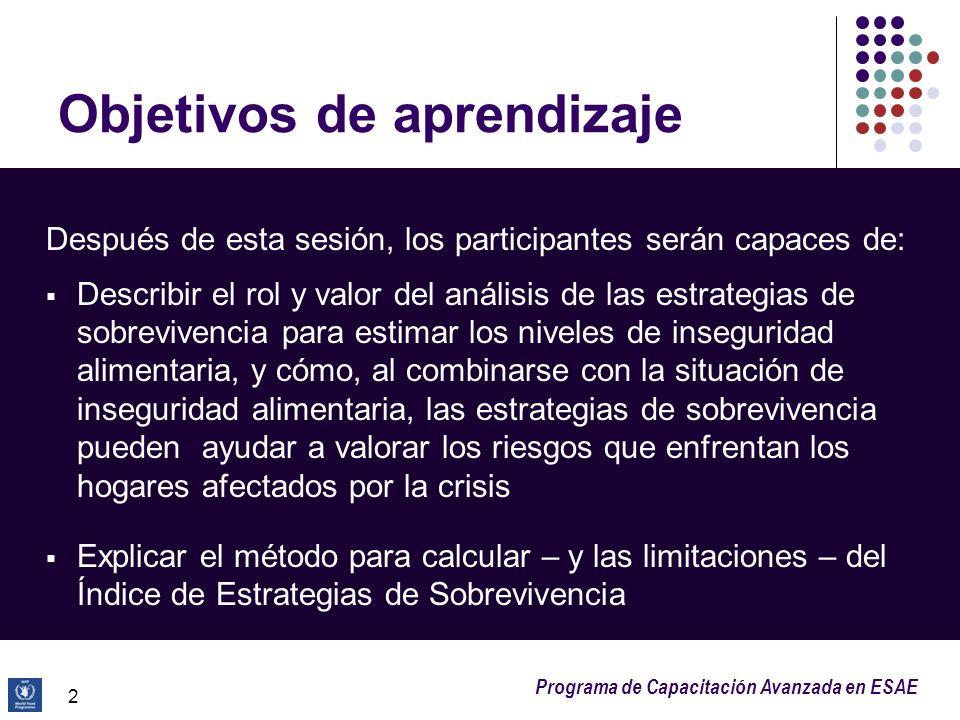 Programa de Capacitación Avanzada en ESAE Objetivos de aprendizaje Después de esta sesión, los participantes serán capaces de: Describir el rol y valo