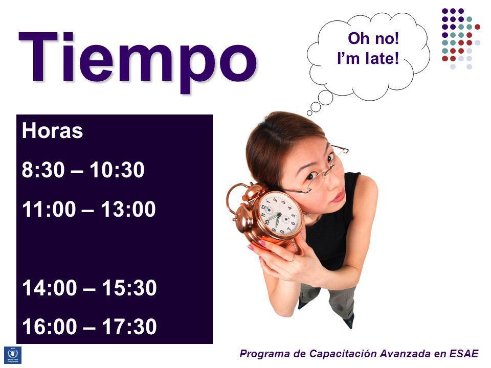 Programa de Capacitación Avanzada en ESAE Tiempo Horas 8:30 – 10:30 11:00 – 13:00 14:00 – 15:30 16:00 – 17:30 Oh no.