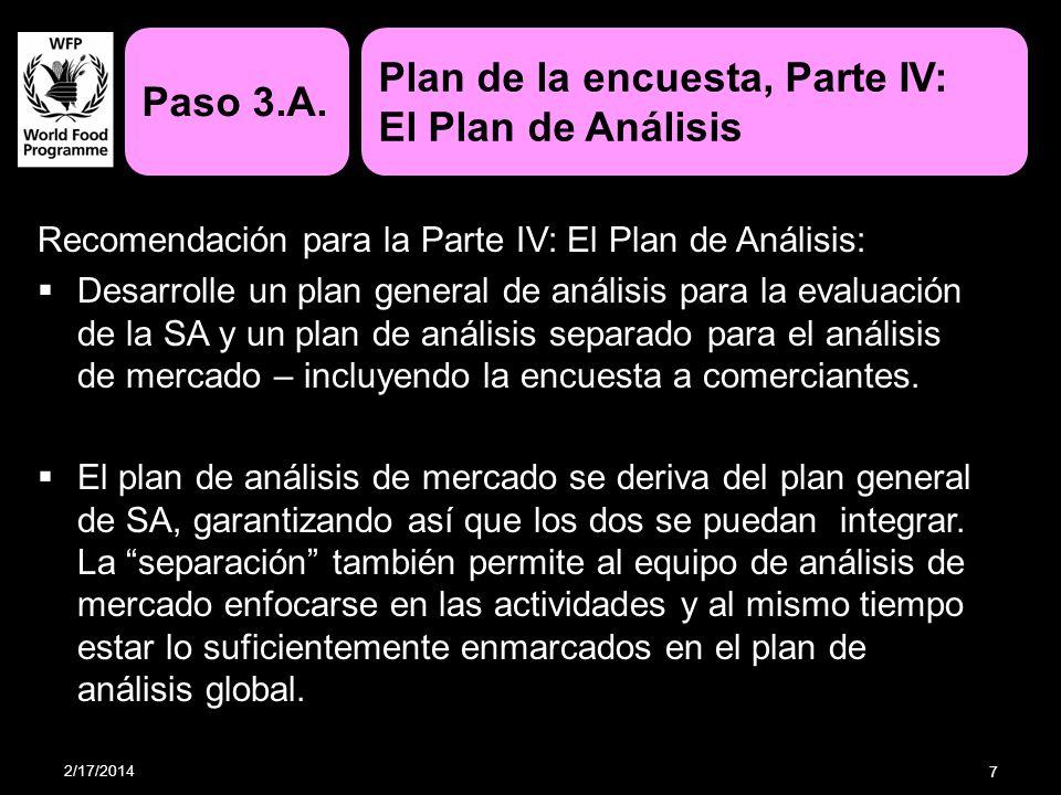 Recomendación para la Parte IV: El Plan de Análisis: Desarrolle un plan general de análisis para la evaluación de la SA y un plan de análisis separado