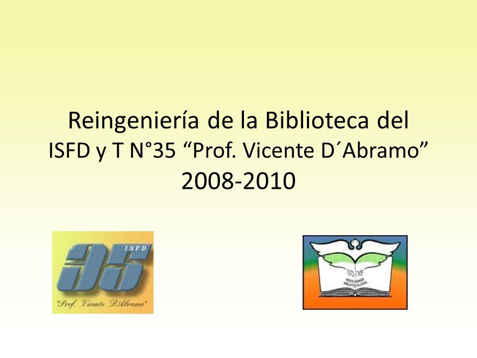 BIBLIOTECARIOS Agradecimiento a Andrea, Delia y Haydée, las que se han compenetrado de esta reingeniería y siguen apostando a una mejor calidad en el Servicio de Biblioteca.