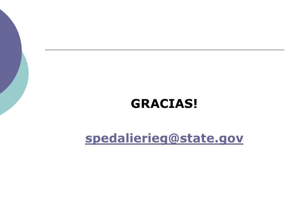 GRACIAS! spedalierieg@state.gov