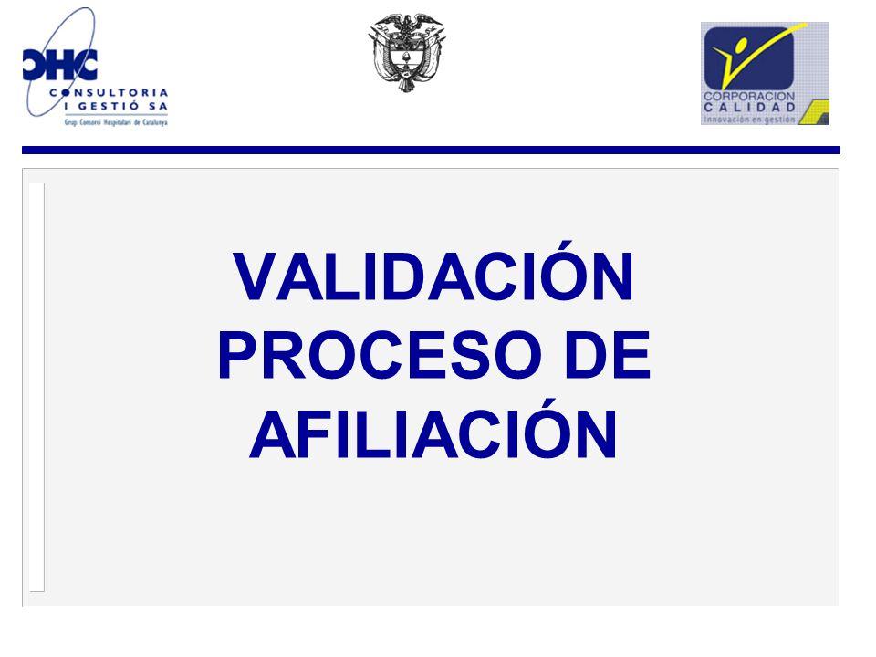 VALIDACIÓN PROCESO DE AFILIACIÓN