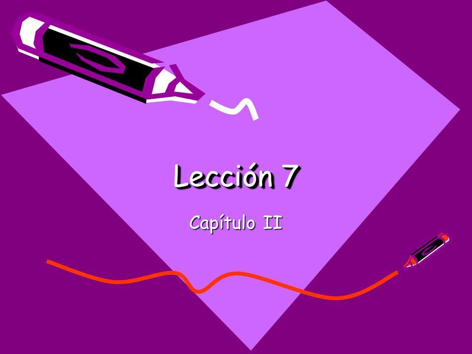 Lección 7 Capítulo II