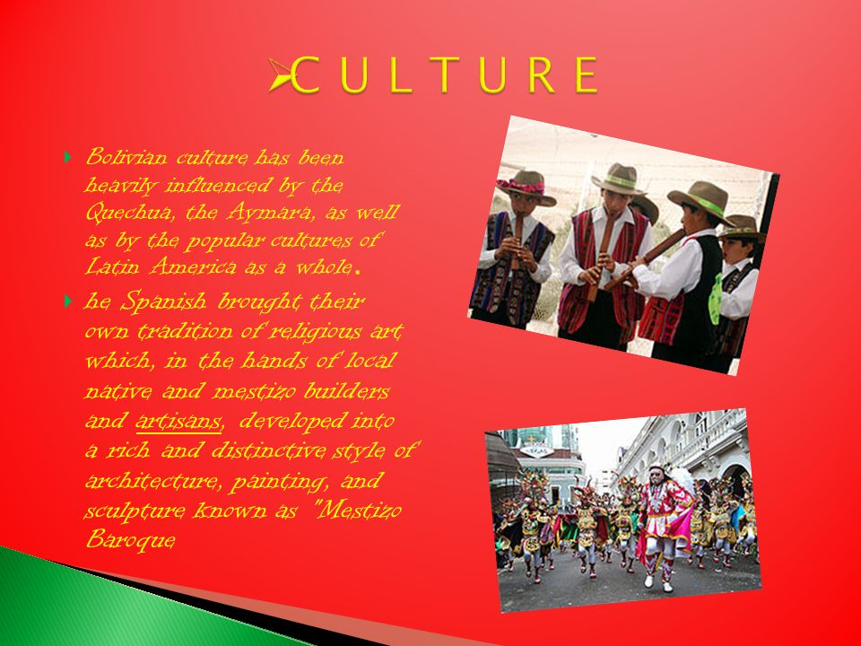 Spanish is the main and official language of Bolivia.