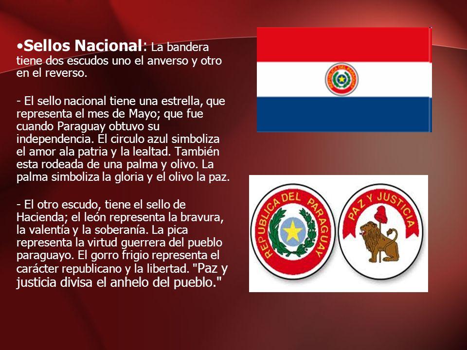 Sellos Nacional: La bandera tiene dos escudos uno el anverso y otro en el reverso. - El sello nacional tiene una estrella, que representa el mes de Ma