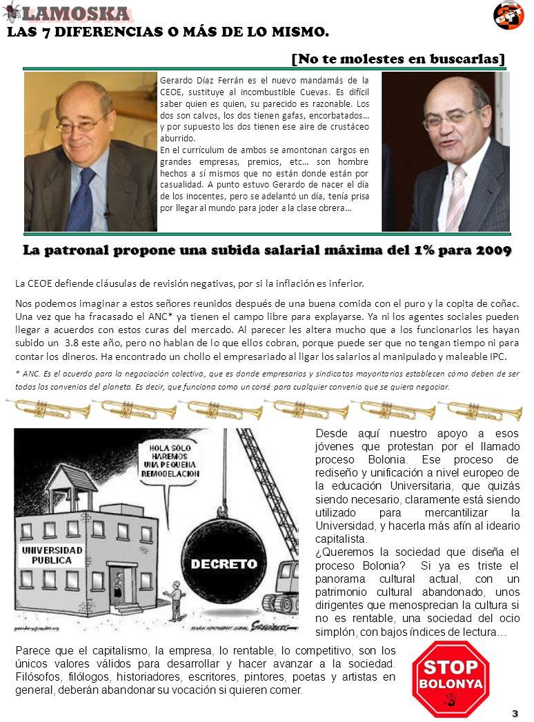 Gerardo Díaz Ferrán es el nuevo mandamás de la CEOE, sustituye al incombustible Cuevas. Es difícil saber quien es quien, su parecido es razonable. Los