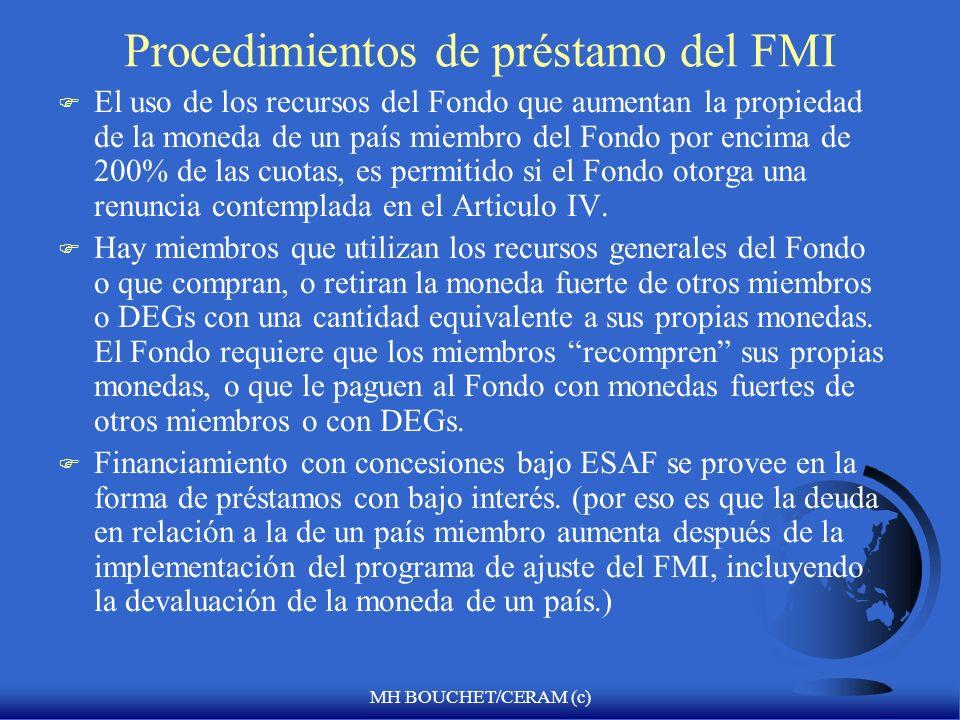 MH BOUCHET/CERAM (c) El papel de financiación condicional del FMI F Una fuente de financiación directa e indirecta para el ajuste en la balanza de pag