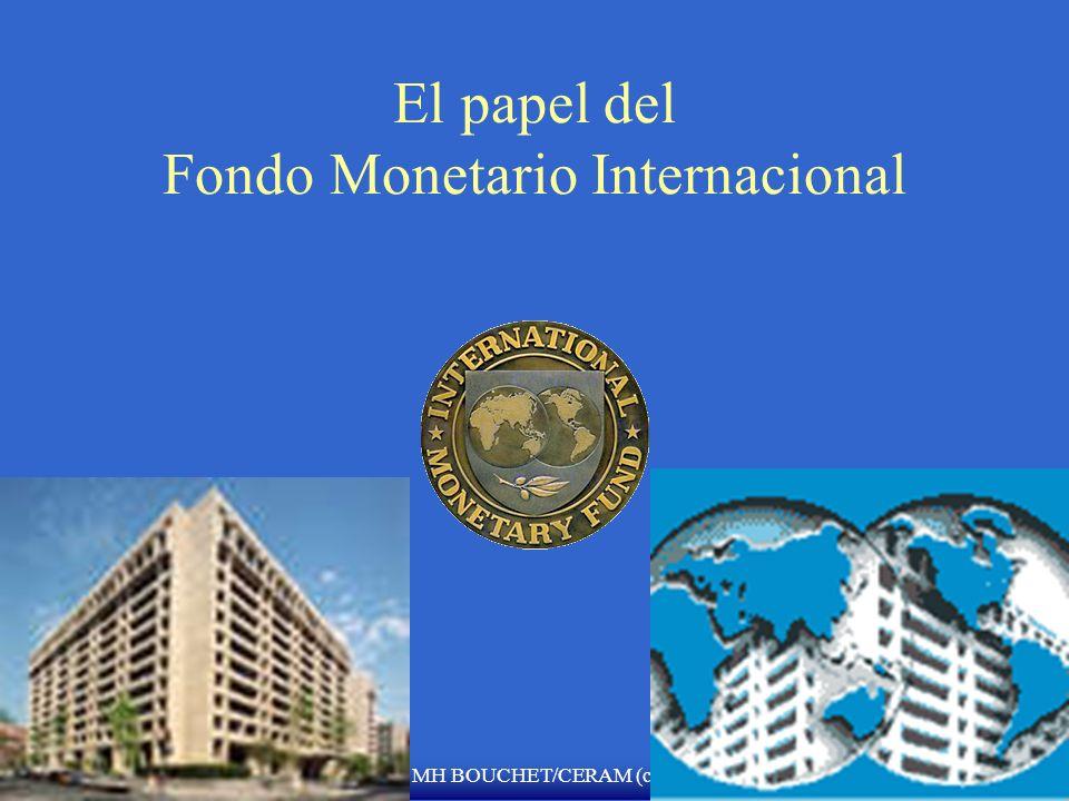 MH BOUCHET/CERAM (c) FMI & El BANCO MUNDIAL: Dos instituciones hermanas F FMI F 2,700 empleados F Union de crédito cooperativo con 184 pa í ses miembr