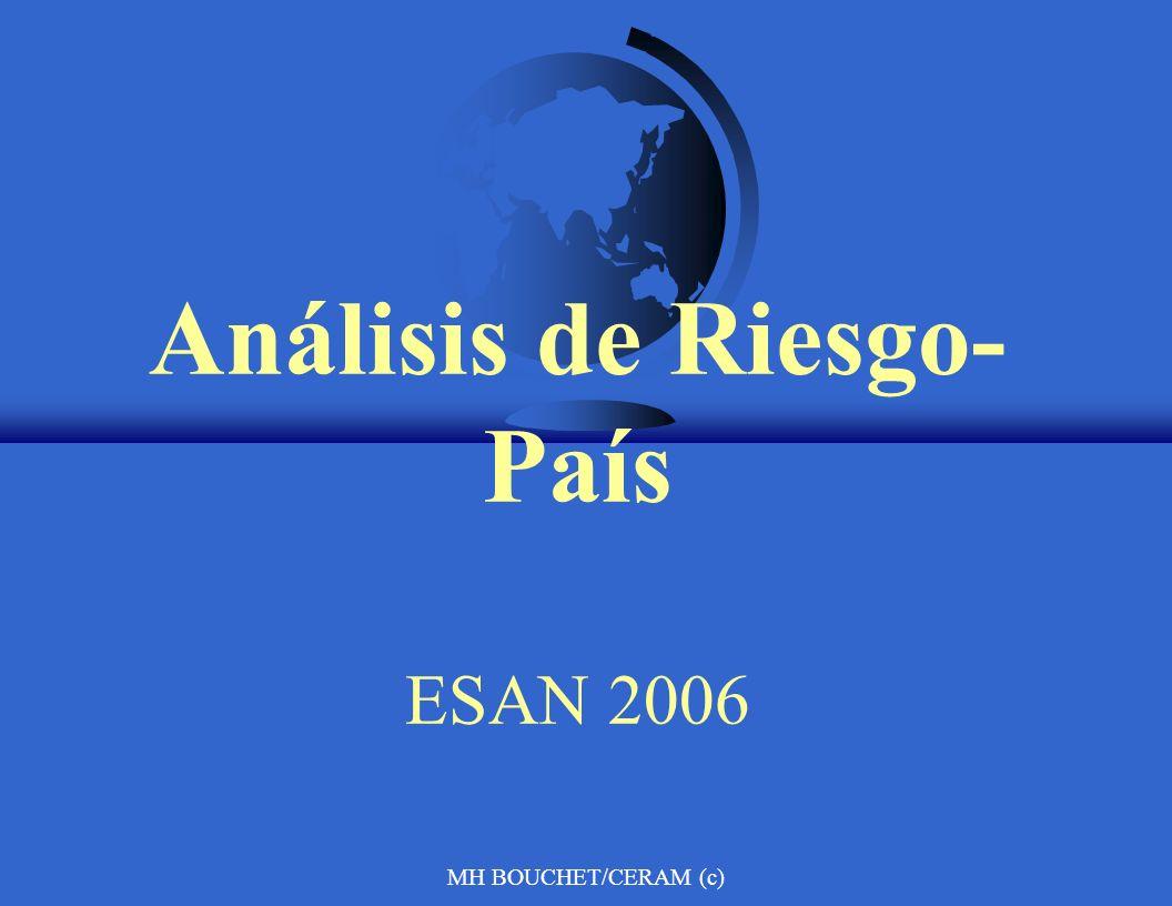 MH BOUCHET/CERAM (c) Análisis de Riesgo- País ESAN 2006