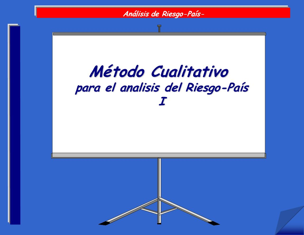 MH BOUCHET/CERAM (c) Análisis de Riesgo-País- Método Cualitativo para el analisis del Riesgo-País I