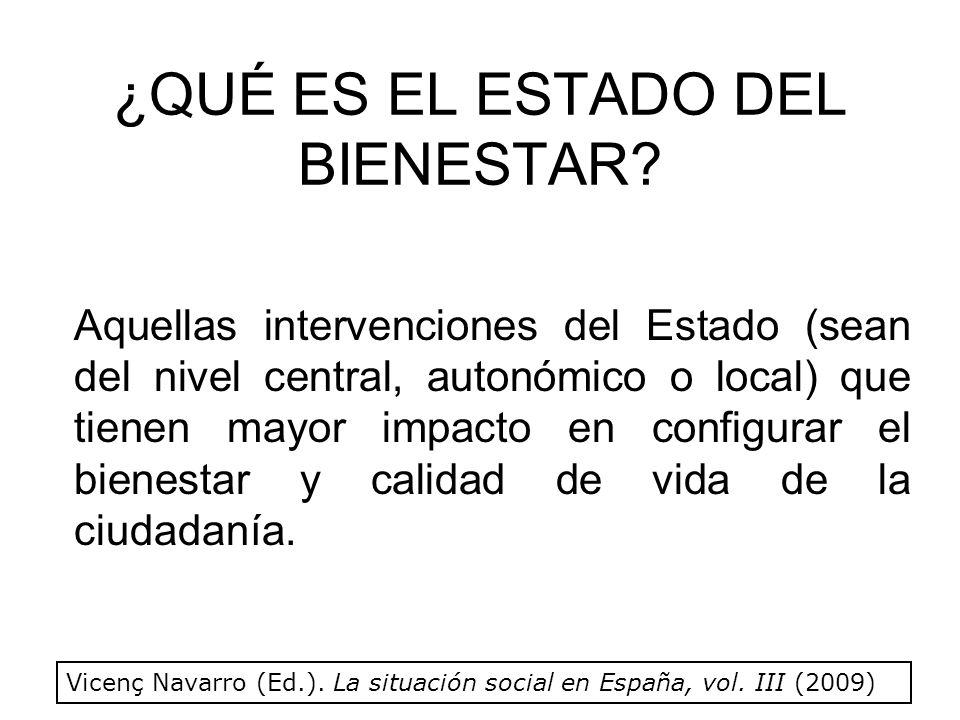 ¿Cuáles son las intervenciones más importantes del Estado del Bienestar.