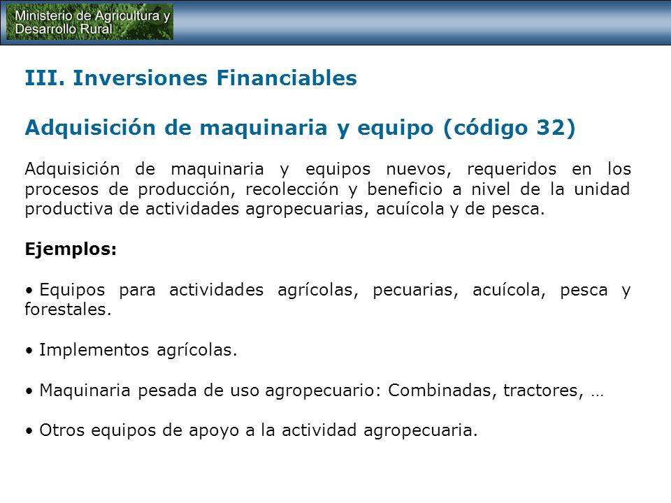 III. Inversiones Financiables Plantación y mantenimiento (código 30)